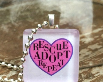 Rescue Adopt Repeat Glass Tile Pendant
