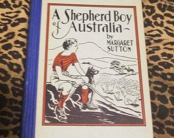 A Shepherd Boy of Australia by Margaret Sutton ** 1941 vtg children's young reader book