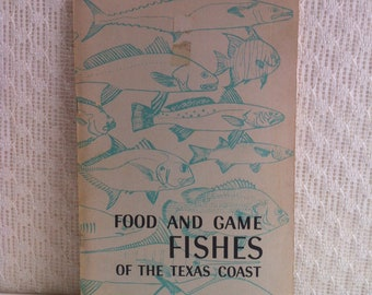 Food And Game FISHES Of The Texas Coast Bulletin 33 Sixth printing 1971 Paper Black And White