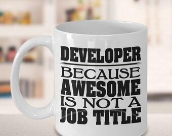 Developer Coffee Mug 11oz White Cup- Developer Mug, Developer Gift, Gift For Developer, Programmer Gift, Programmer Mug, Funny Developer