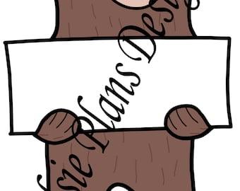 Sleepy Bear Holds Signs