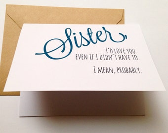 Funny Sister Card / Sister Birthday Card / Funny Card / Card for Friend / Sibling's Day