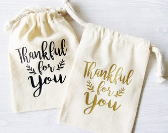 Thankful for You Gift Bag, Thank You Gift, Thank You, Hostess Gift, Gift for Teacher Nurse Friend Mom Bridesmaid Maid of Honor