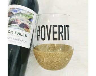 Glitter Dipped Stemless Wine Glass - Hashtag - Over It - Wine Glass - Glitter Dipped - Glitter Cup - Glitter Glass - Mom Life - Glitter Sips
