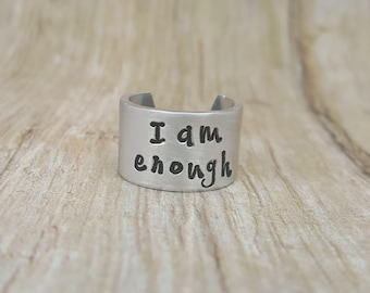 I am enough, Inspirational Ring, Cuff Ring, Personalized Jewelry, Hand Stamped Ring, Personalized Ring, Silver Ring