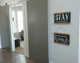 Stay awhile make yourself at home, Signs, Home Decor, Decorations, Farmhouse Decor, Decor, Home Decor, Sign Set