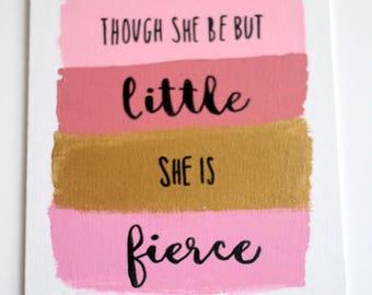 Though She Be But Little | Canvas Quote | Nursery Decor | Big Little Gift | Nursery Art | Sorority Gift | Big Little Week | Paint Stripe