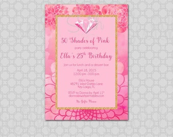 50 Shades of Pink Birthday Invitation - Printable Birthday 5x7 Invite