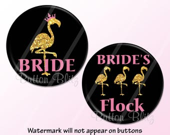 "Flamingo Bachelorette Party Favors, Bride's Flock Pinback Button, Flamingle Bridal Party Pins, Gold Bachelorette Pins, 2.25"" Option - BB1461"