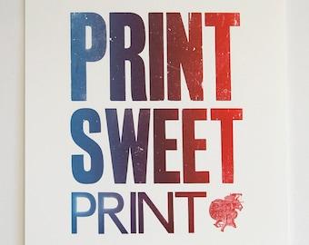 Print Sweet Print - Letterpress Print
