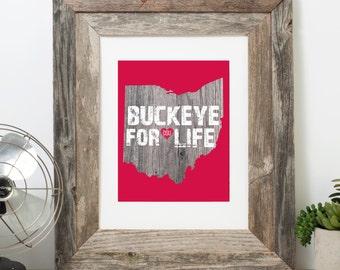 Buckeye for Life Wall Art Frameable Print Ohio State University
