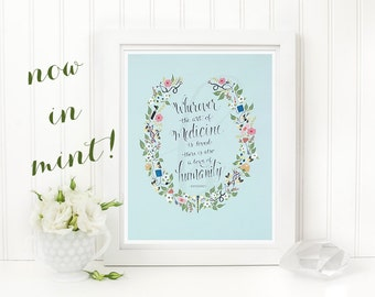 Wherever the Art of Medicine is Loved-Medical Calligraphy Quote Art Print-Medical School Residency Fellowship Nursing Doctor Graduation Gift