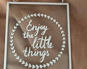 Enjoy the Little Things Glass Hanging Sign