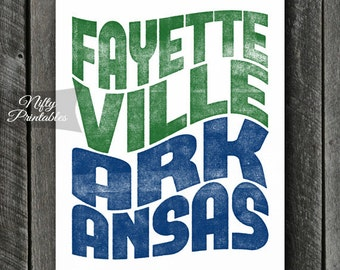 Fayetteville Print - PRINTABLE 8x10 Fayetteville Arkansas Poster - Fayetteville Art - Fayetteville Arkansas Gifts - City State Typography