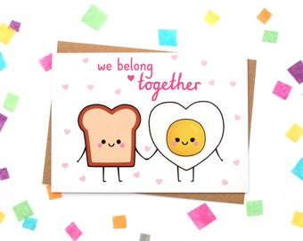 We Belong Together Card. Love Card, Anniversary Card, Toast and Egg, Foodie Gift