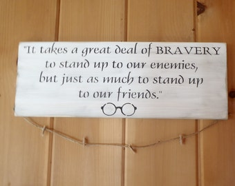 It takes a great deal of Bravery, Teen Sign, Rustic Sign, Primitive Sign, Wood Sign, Country Sign, Photo Hanger, Home Decor, tween
