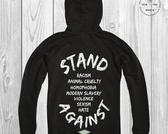 Equality Hoodie, Human rights, animal rights, all lives matter, activist shirt, anti racist, stand against hate, Organic hoodie, Ethical