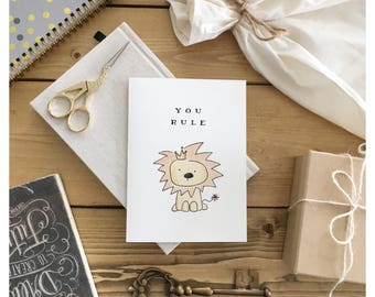 You Rule // lion • love card • funny love card • friendship card • cute card • encouragement card • funny friendship card • funny card • pun