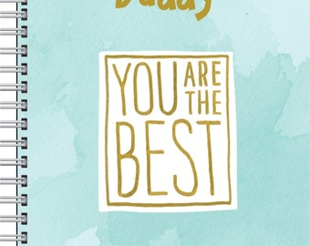 DADS BUNDLE 2 - Daddy you are the best - customised notebook with pen