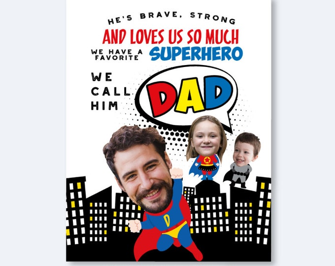 Fathers Day Printable Gift, Super Dad Gift, Superhero Dad Card, Printable Digital, Personalized Sign or Card with Photos. Sizes Available