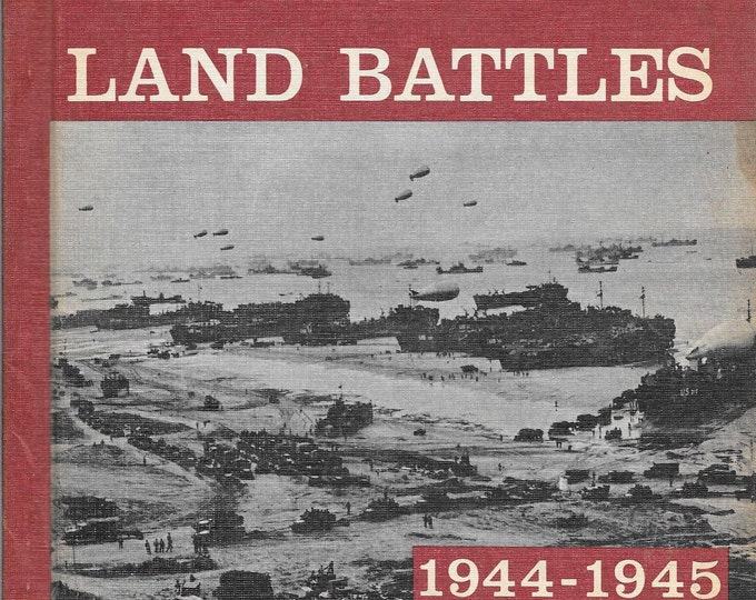 The Military History of WWII: Volume 2  European Land Battles 1944-1945