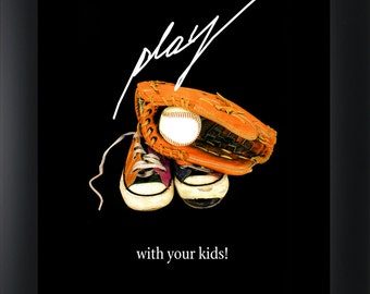 Play With Your Kids! - Poster on Thick Photographic Stock