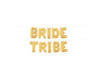 Bride Tribe Balloon, Bride Tribe Banner, Bachlorette Party Balloons
