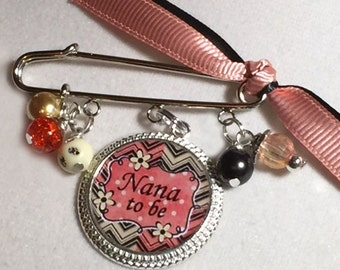 Nana To Be Baby Pin Brooch Personalized Gift