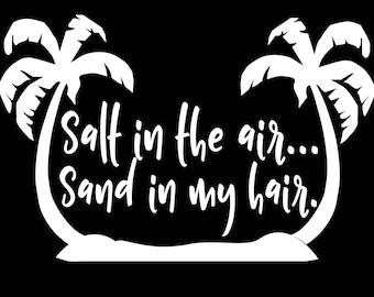 Salt in the air...
