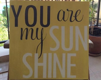 You Are my Sunshine, Vintage Wall Art,  Wood Typography Sign