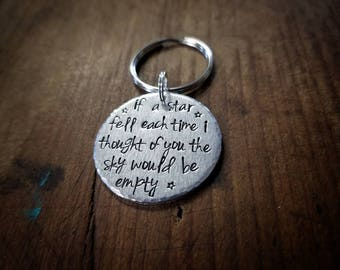 Metal Stamped Key Chain If A Star Fell Each Time I Thought of You The Sky Would Be Empty Wedding Anniversary Remembrance Miscarriage Loss
