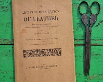 The Artistic Decoration of Leather Jean Closset 1925 vintage 1920s craft book leatherworking leather work decorative arts French artist