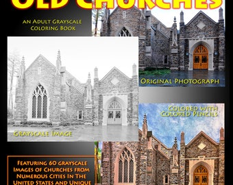 New Creations Coloring Book Series:  OLD CHURCHES