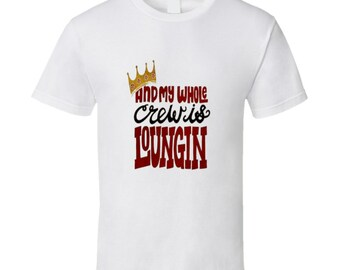 Biggie My Whole Crew Loungin' Tshirt