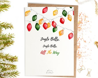 Printed Watercolor cards, Christmas, Jingle bells, Jingle All the way, Coloured Festoon Lights card, Happy Christmas card