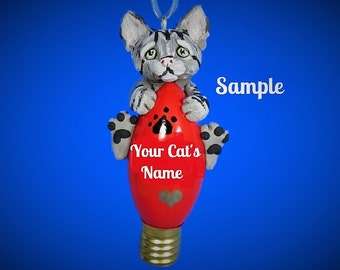 Grey Tabby Kitty Cat Christmas Light Bulb Ornament Sally'Ss Bits of Clay PERSONALIZED FREE with cat's name