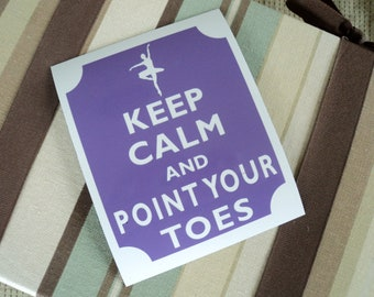 Keep calm point your toes fridge magnet