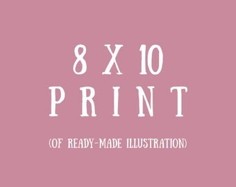 8 x 10 PRINT // choose a kenziecard illustration to be printed on an 8x10 watercolour paper / cardstock