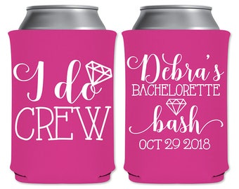 Personalized Bachelorette Party Favors Custom Beer Holder Can Coolers Foam Beverage Insulators   I Do Crew (1A) Bach Bash   READ DESCRIPTION
