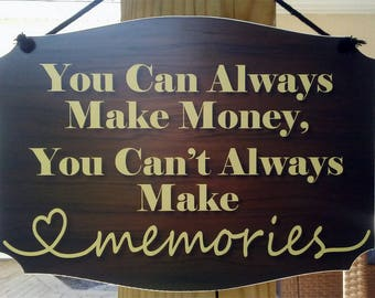 Make Memories Hanging Sign