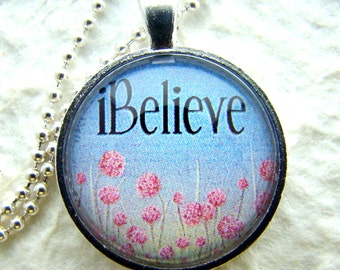 i Believe Pendant Necklace with chain included, Inspirational Gift Jewelry, Word Pendant, Spiritual Jewelry