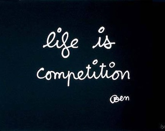 Lithograph Ben (Benjamin Vautier) 'Life is competition'