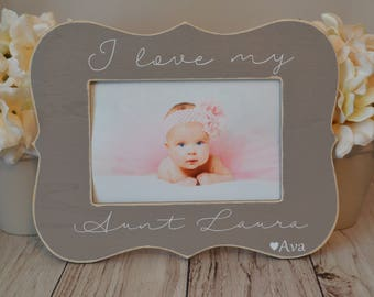 Aunt picture frame  Gift for Aunt Personalized gift Custom picture frame  I love my aunt picture frame  Aunt gift  Personalized frame