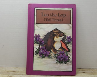 Leo the Lop Tail Three, 1980, hardcover serendipity book, moral book, vintage kids book