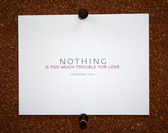 """Set of 10 / Inspirational Cards with Quote by Desmond Tutu """"Nothing is too much trouble for love."""""""