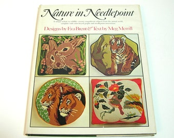 Nature In Needlepoint, A Tribute To Wildlife By Eva Brent And Meg Merrill, Vintage Book