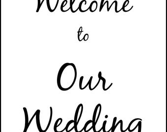 Printable 8x10 Welcome to Our Wedding Sign JPG- Instant Download