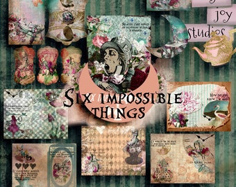 Six Impossible Things  Alice in Wonderland Journal  Digital Scrapbooking  Printable Paper  Mixed Media  Journal Tags  Ephemera Pack  Alice