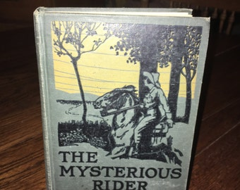 25% OFF!  Vintage First Edition of Zane Grey's The Mysterious Rider Copyright 1921