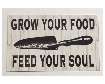 Gardening Sign - Grow your Food Feed Your Soul Vegetable Outdoors Seeds Gardening Hanging Rustic